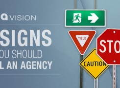 5 Signs You Should Call an Agency
