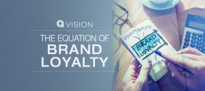 The Equation of Brand Loyalty - The Cirlot Agency